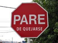 """La Norma de """"No Quejarse"""""""