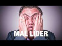 8 Creencias De Un Mal Líder