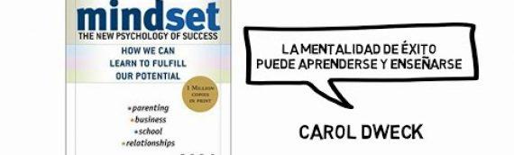 Mindset: La nueva psicología del éxito (Carol Dweck) – Resumen Animado