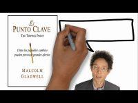 El Punto Clave (Malcom Gladwell) - Resumen Animado
