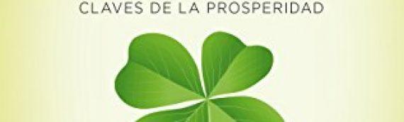 La Buena Suerte: Claves de la Prosperidad