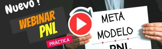 Webinar PNL Práctica: Meta-Modelo del Lenguaje (Practitioner PNL Online)
