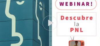 """Acceso a la Grabación del Webinar: """"Descubre la PNL y lo que puede hacer por ti"""""""