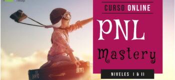 Cursos Online PNL Mastery - Niveles I y II (o cómo aprender PNL de la mejor forma posible)